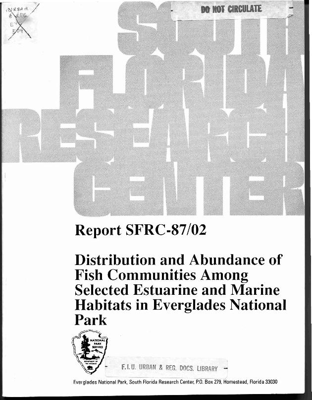 Report SFRC-87/02, Distribution and Abundance of Fish Communities Among Selected Estuarine and Marine Habitats in Everglades National Park - Page 1