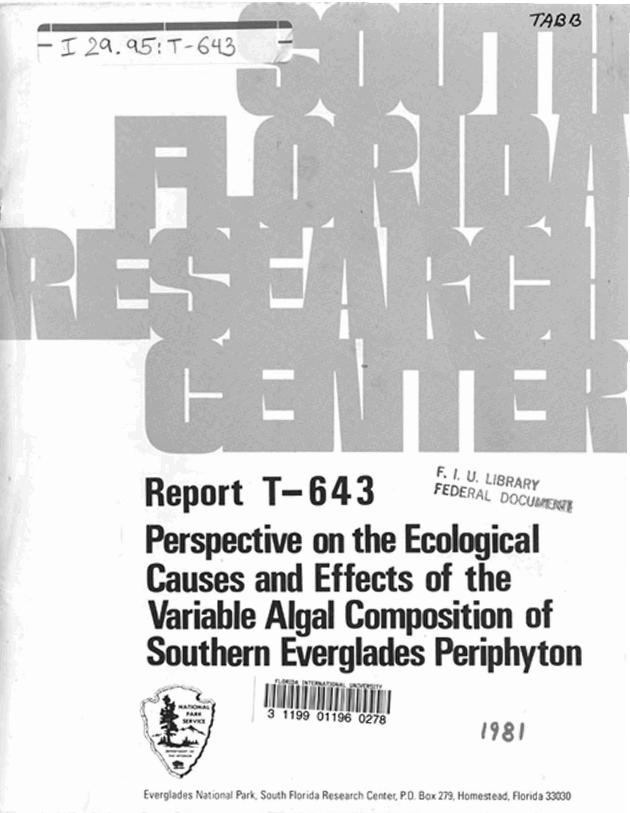 Report T-643, Perspective on the Ecological Causes and Effects of the Variable Algal Composition of Southern Everglades Periphyton - Page 1