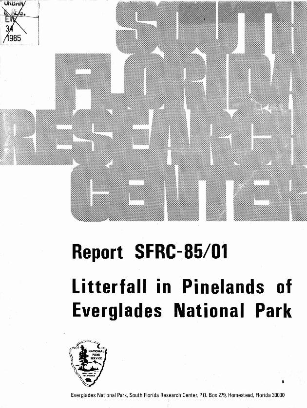 Report SFRC-85/01, Litterfall in Pinelands of Everglades National Park - Page 1