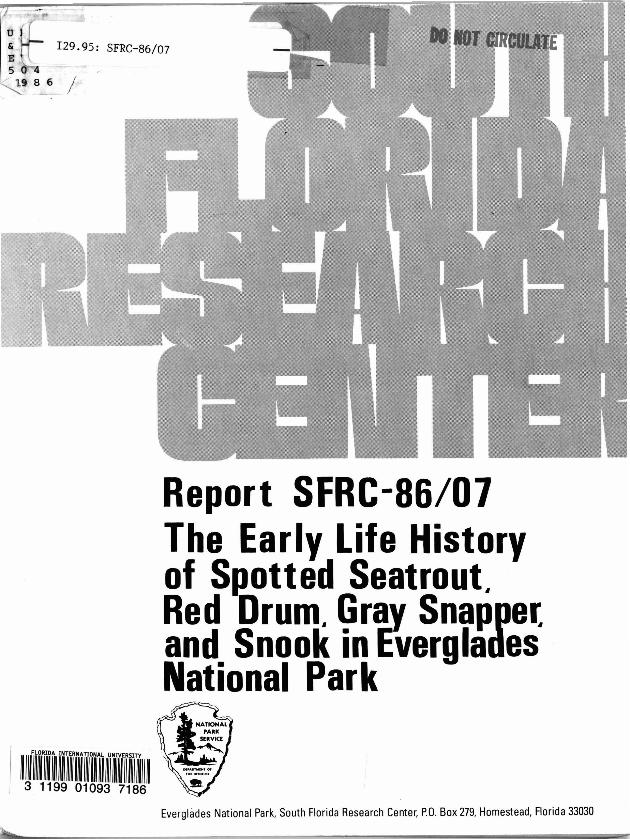 Report SRFC-86/07, The Early Life History of Spotted Sea Trout, Red Drum, Gray Snapper, and Snook in Everglades National Park, Florida - Page a-i