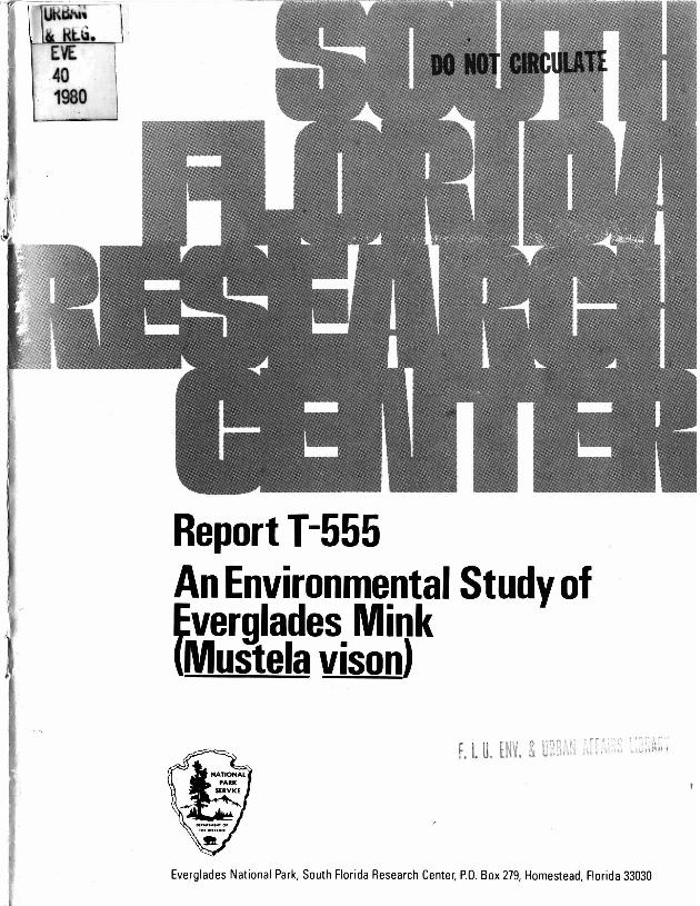 Report T-555, An Environmental Study of Everglades Mink (Mustela vison) - Page 1
