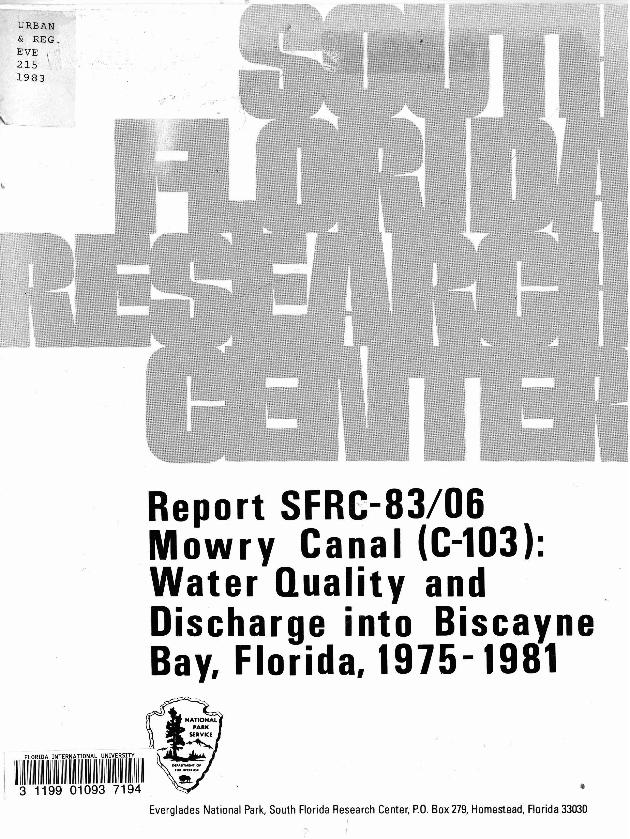 Report SRFC-83/06, Mowry Canal (C-103): Water Quality and Discharge into Biscayne Bay, Florida, 1975-1981 - Page 1
