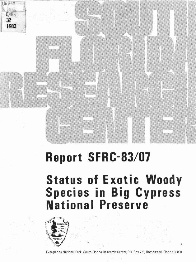 Report SFRC-83/07, Status of Exotic Woody Species in Big Cypress National Preserve - Page 1