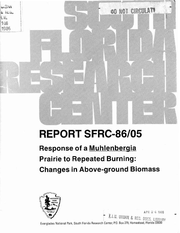 Report SFRC-86/05, Response of Muhlenbergia Prairie to Repeated Burning: Changes in Above-ground Biomass - Page 1