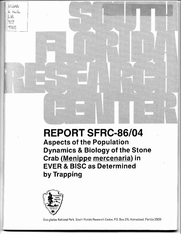 Report SFRC-86/04, Aspects of the Population Dynamics and Biology of the Stone Crab (Menippe mercenaria) in Everglades and Biscayne National Parks as determined by trapping - Page 1