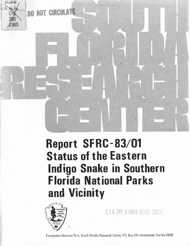 Report SFRC-83/01, Status of the Eastern Indigo Snake in Southern Florida National Parks and Vicinity - Page 1
