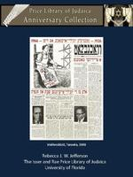 The Price Library of Judaica Anniversary Newspaper Collection