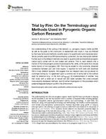Trial by Fire: On the Terminology and Methods Used in Pyrogenic Organic Carbon Research