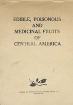 Edible, Poisonous, and Medicinal Fruits of Central America