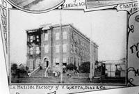 La Matilde Factory of V. Guerra, Diaz, & Co.
