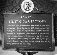 Tampas first cigar factory.