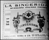 La Sinceridada; made by Gonzales, Mora, & Company.