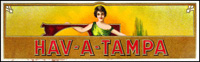 An early Hav-a-Tampa cigar label.