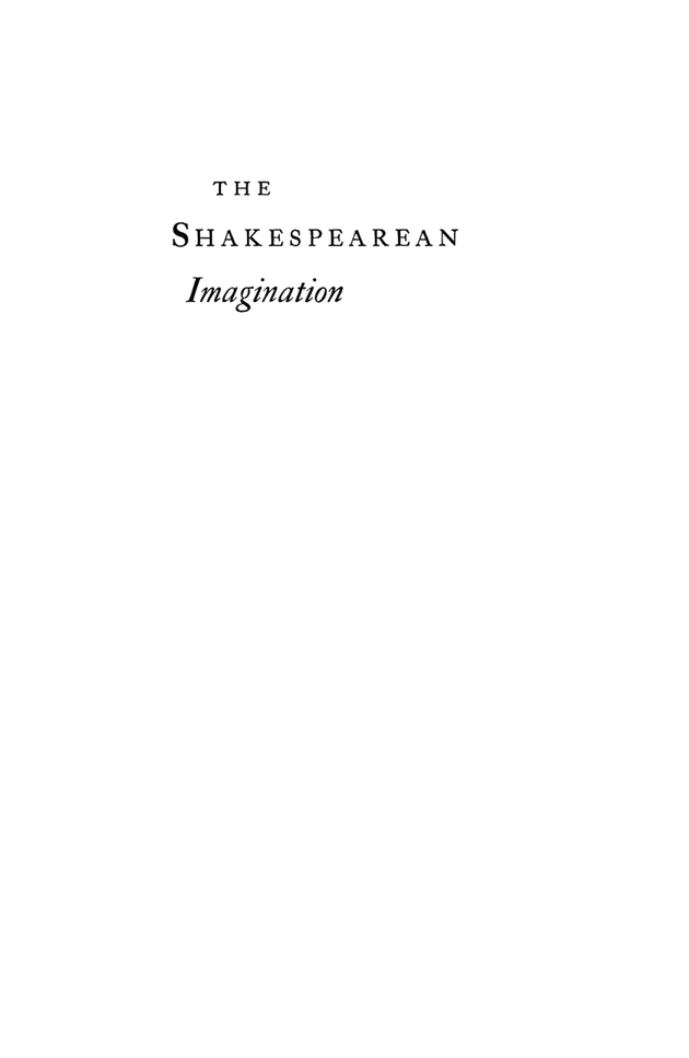 The Shakespearean imagination - Page i
