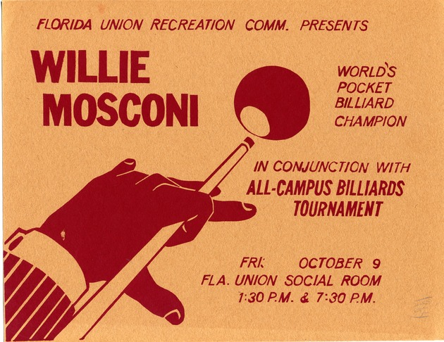 A poster announcing the appearance of Willie Mosconi presented by Florida Union Recreation Committee - Photograph #1