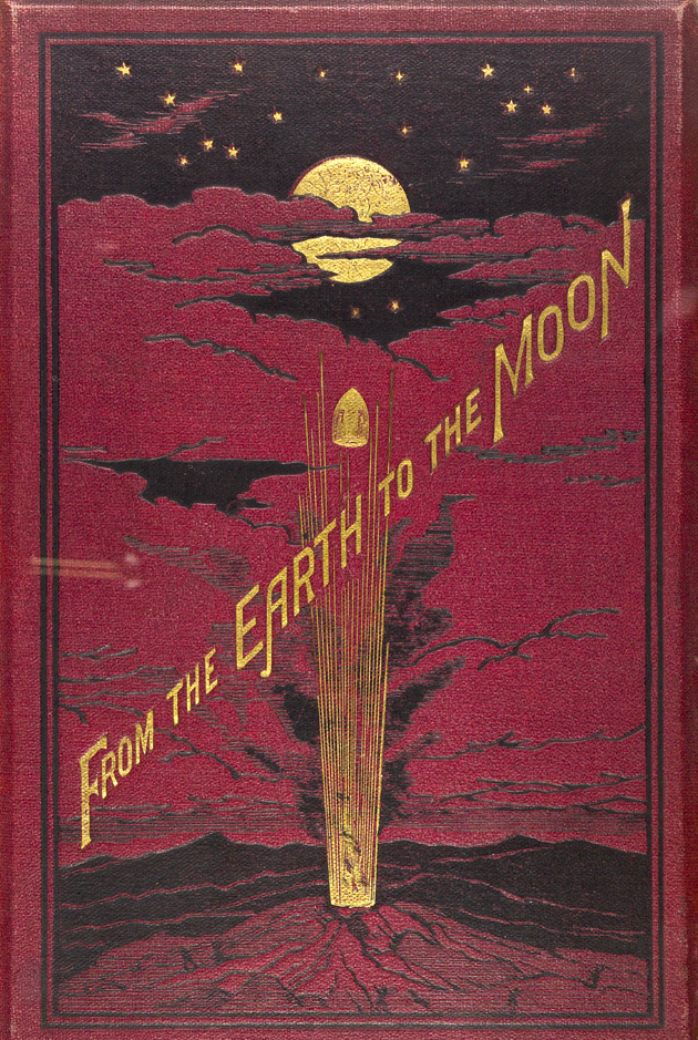 From the Earth to the Moon direct in ninety-seven hours and twenty minutes, and a trip round it  - Front Cover 1