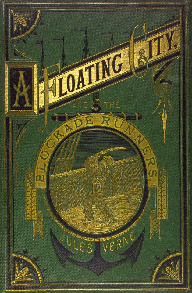 The floating city and, The blockade runners - Front Cover 1