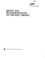 Report and recommendations on organic farming