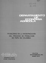 Problemas en la modernizacion del proceso de produccion de papa en Colombia.