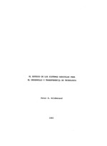 Estudio de los sistemas agricolas para el desarrollo y transferencia de tecnologia