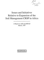Issues and initiatives relative to expansion of the soil management CRSP in Africa; a report to AID and BIFAD