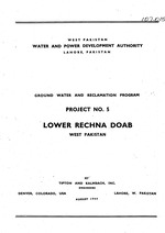 Ground water and reclamation program ; Project No. 5, Lower Rechna Doab, West Pakistan