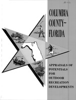 Columbia County, Florida, appraisals of potentials for outdoor recreation developments