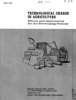 Technological change in agriculture : effects and implications for the developing nations