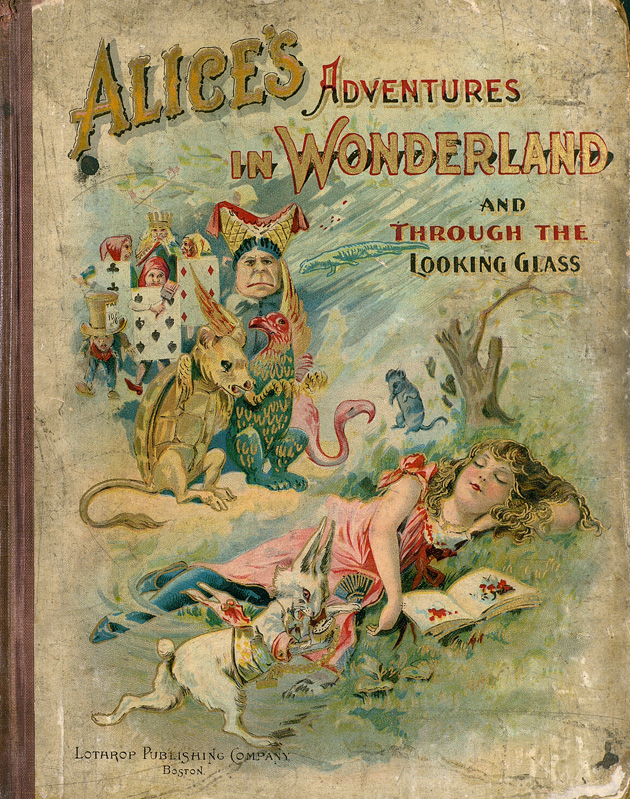 Alice's adventures in Wonderland and Through the looking-glass  - Front Cover 1