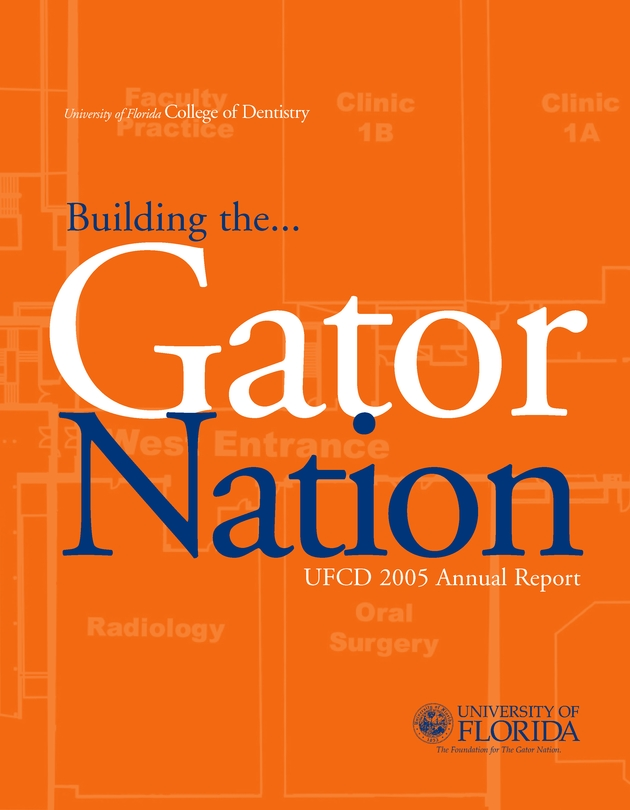 University of Florida College of Dentistry Annual Report. 2005. - Cover