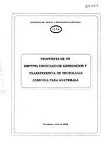 Propuesta de un sistema unificado de generación y transferencia de tecnología agrícola para Guatemala