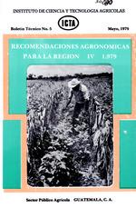 Recomendaciones agronómicas para la Región IV, 1979