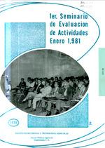 I Seminario de evaluación de actividades, 26 - 30 enero, 1981