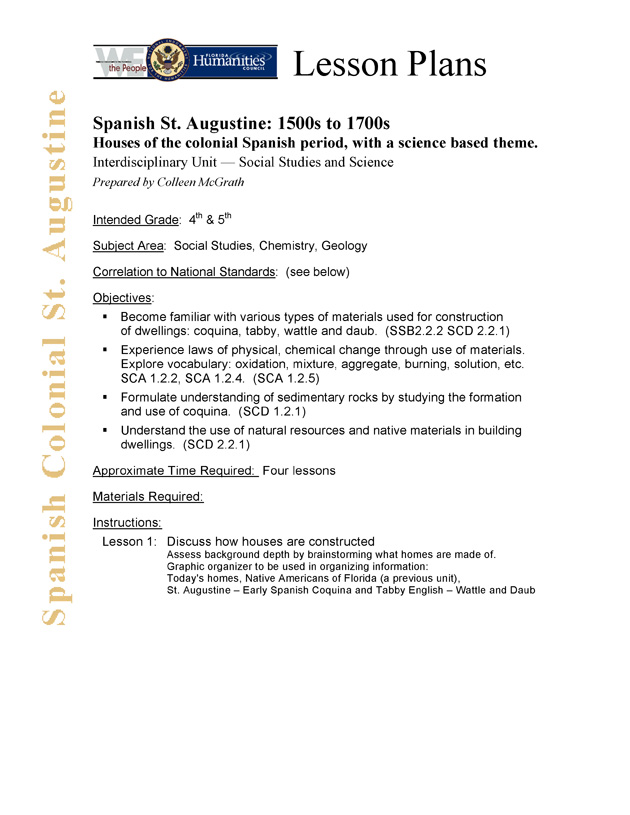 Spanish St. Augustine: 1500s to 1700s, Houses of the colonial Spanish period, with a science based theme. - Page 1