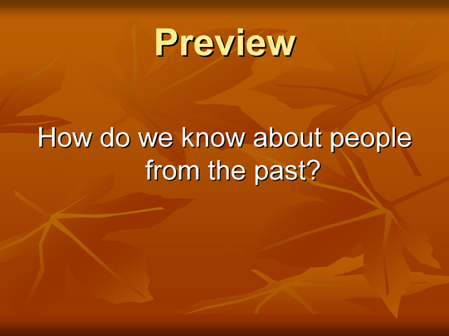 How do we know about people from the past? (Powerpoint) - Page 1