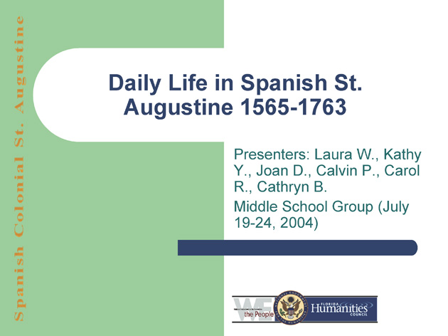 Daily Life in Spanish St. Augustine 1565-1763 - Page 1