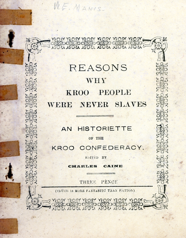 Reasons why Kroo people were never slaves: an historiette of the Kroo Confederacy. - Cover 1