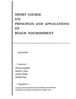 Short course on principles and applications of beach nourishment, July 10, 1989