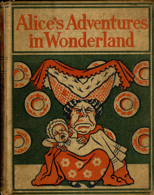 Alice's adventures in Wonderland - Front Cover 1