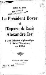 Le président Boyer et l'empereur de Russie Alexandre Ier