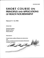 Short course on principles and applicatins of beach nourishment, February 11-12, 1992
