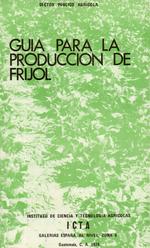 Guia para la producción de fríjol