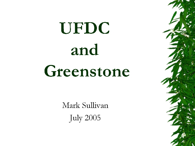 University of Florida Digital Collections and Greenstone ( presentation ) - Page 1