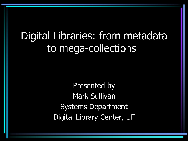 Digital Libraries : from metadata to mega-collections ( presentation ) - Page 1