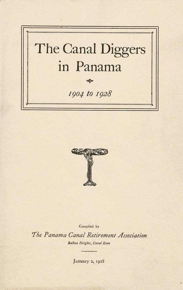 Publication: The Canal Diggers in Panama 1904 to 1928 - Front Cover 1