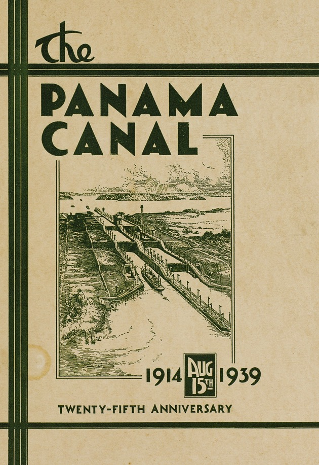 Publication: The Panama Canal: Twenty-fifth Anniversary. - Front Cover 1