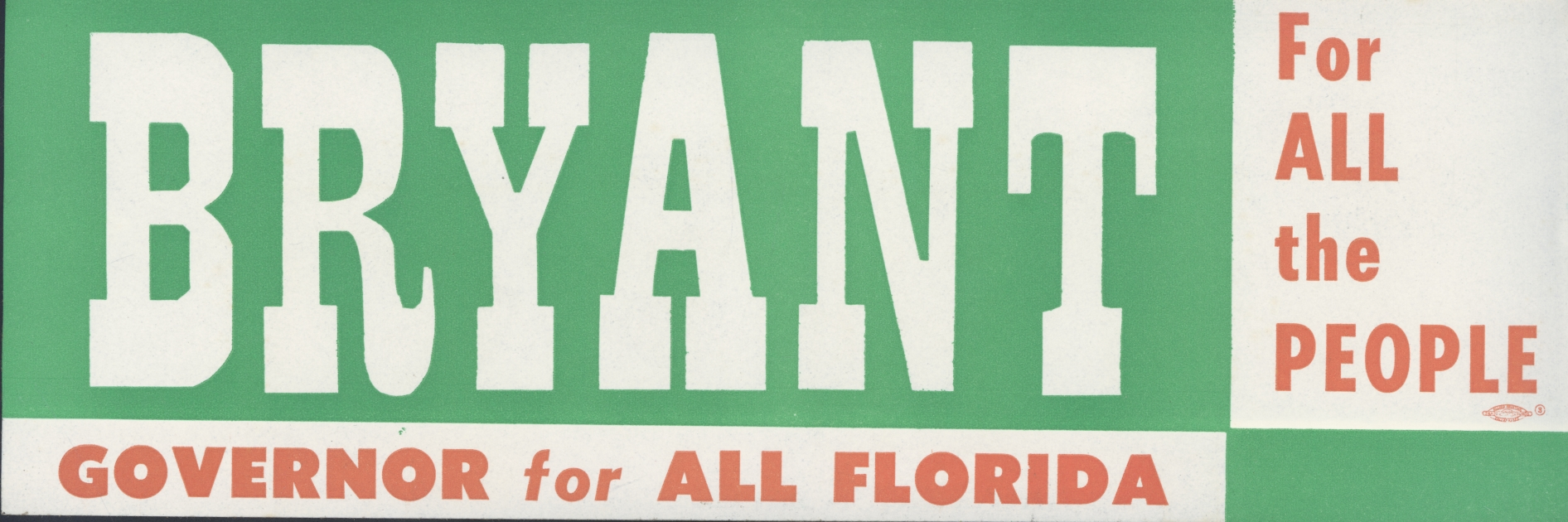 "Bumper Sticker, ""Bryant: For ALL the PEOPLE"""