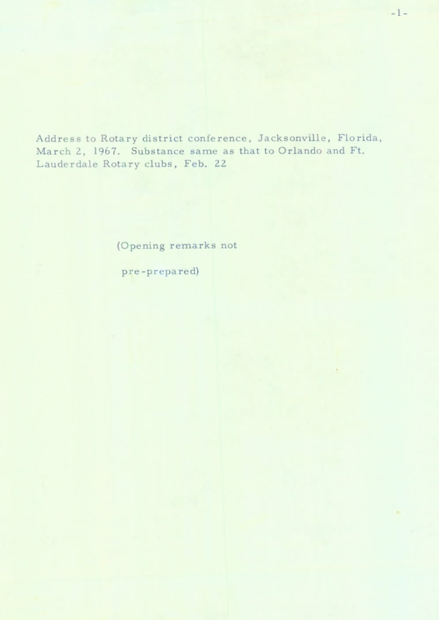 Address to Rotary district conference, Jacksonville, Florida.  ( 1967-03-02 )