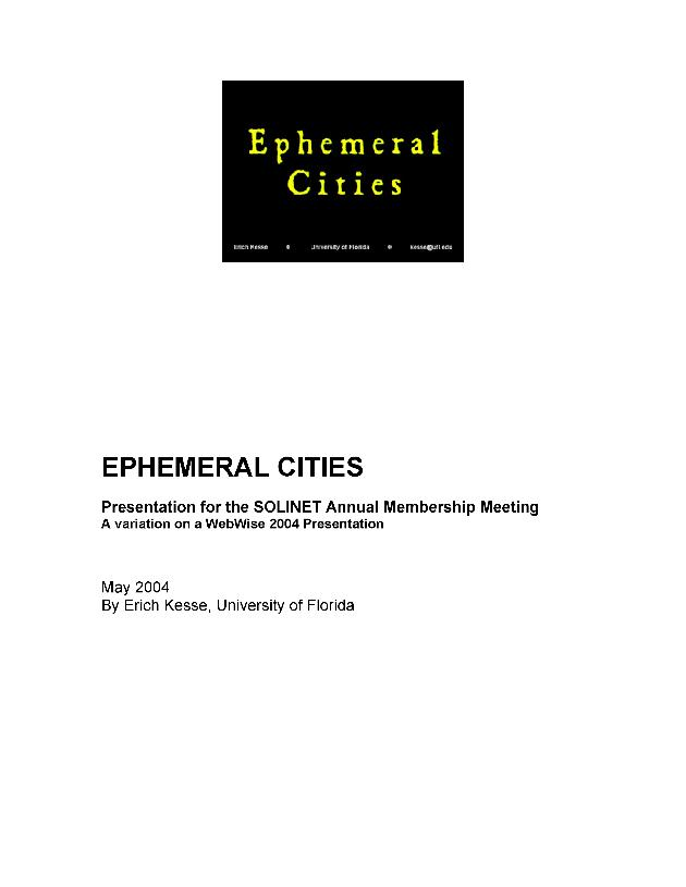 Ephemeral Cities : presentation for the SOLINET Annual Membership Meeting, a variation on a WebWise 2004 Presentation - Page 1