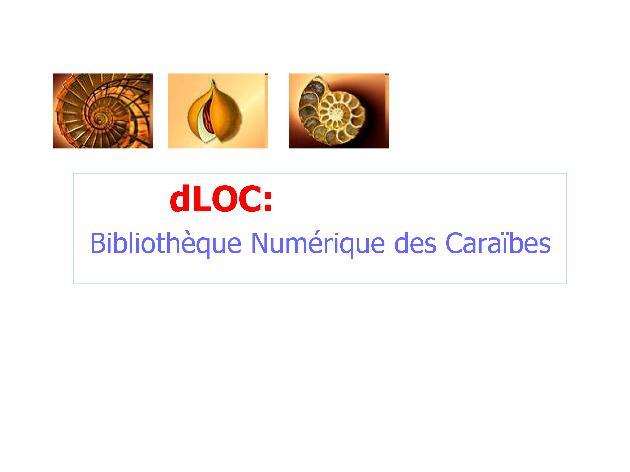 dLOC: Bibliothèque Numérique des Caraïbes (CIFNAL Presentation) - Page 1